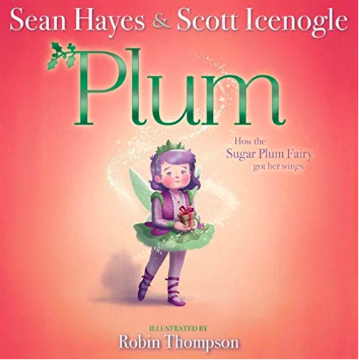 Plum: How the Sugar Plum Fairy Got Her Wings