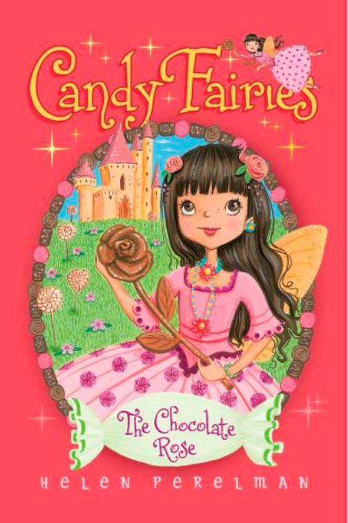 Candy Fairies #11: The Chocolate Rose