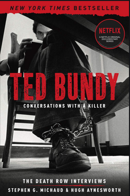 Ted Bundy - Conversations With a Killer (The Death Row Interviews)