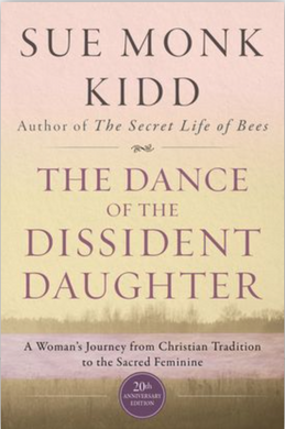 The Dance of the Dissident Daughter - 20th Anniversary Ed.