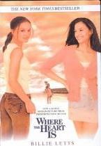 Where the Heart is (Movie Tie-In)