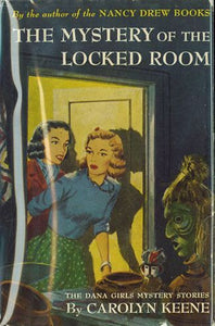 The Mystery of the Locked Room (Dana Girls #7)