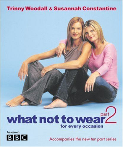 What Not to Wear 2