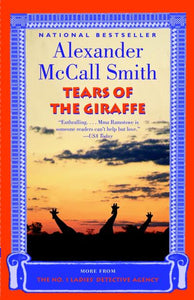 Tears Of The Giraffe (No. 1 Ladies Detective Agency #2)