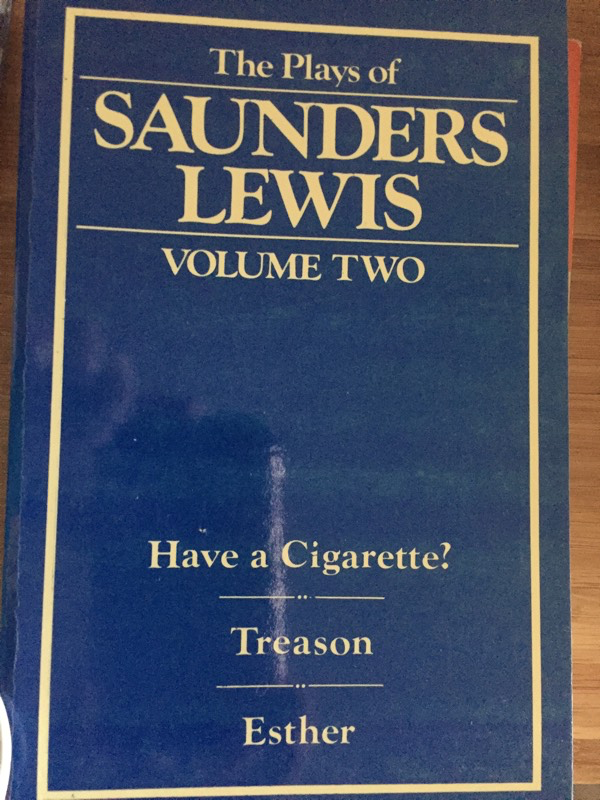 The Plays of Saunders Lewis Vol. 2