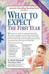 What to Expect The First Year (2nd Edition)