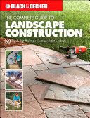 The Complete Guide to Landscape Construction