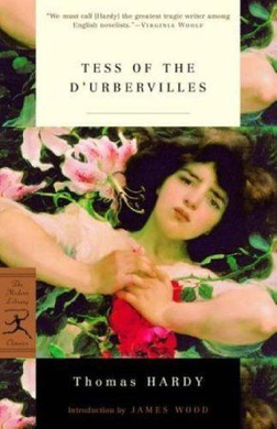 Tess of the d'Urbervilles: A Pure Woman (Modern Library Classics)