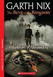 The Keys to the Kingdom, Book 1: Mister Monday