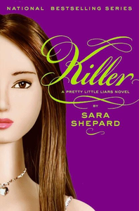 Killer (Pretty Little Liars #6)