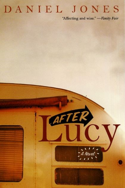 After Lucy: A Novel