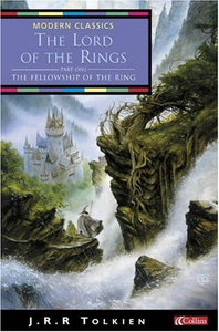 The Lord of the Rings: The Fellowship of the Ring (Collins Modern Classics)
