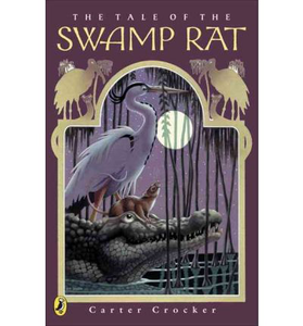 The Tale of the Swamp Rat