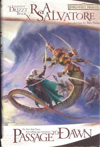 Passage To Dawn (Forgotten Realms: The Legend Of Drizzt, Book X)