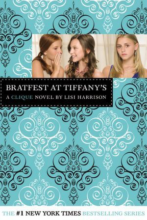 Bratfest At Tiffany's, Clique Book #9