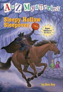 Sleepy Hollow Sleepover (A to Z Mysteries)