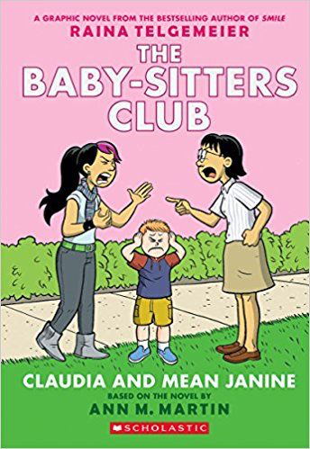 The Baby-Sitters Club #4: Claudia and Mean Janine (Graphic Novel)