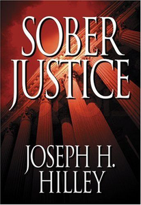 Sober Justice (Mike Connolly Mystery Series #1)