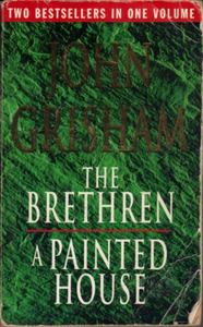 The Brethren and A Painted House - 2 Books in 1