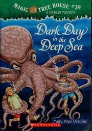 Dark Day in the Deep Sea: Magic Tree House #39