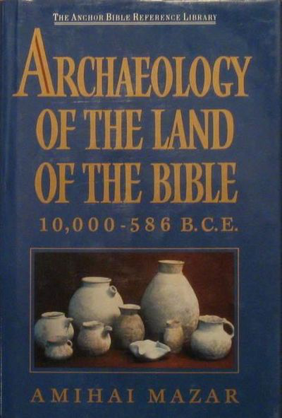 Archaeology of the Land of the Bible (Anchor Bible Reference Library)