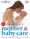 Complete Book of Mother & Baby Care (3rd Edition)