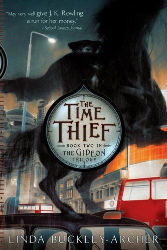 The Time Thief (The Gideon Trilogy, Book #2)