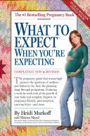 What to Expect When You're Expecting (4th Edition)