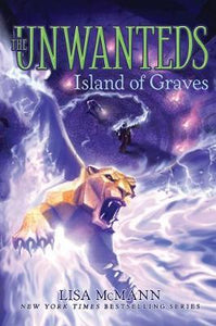 The Unwanteds Book Six (HC): Island of Graves