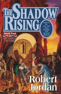 The Shadow Rising (Wheel of Time Book 4)