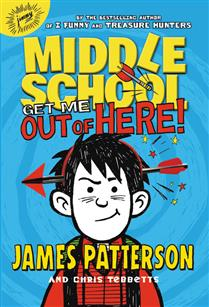 Middle School: Get Me Out of Here! (Book 2)