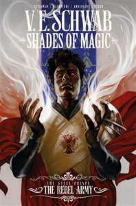 Shades of Magic #3: The Steel Prince: The Rebel Army