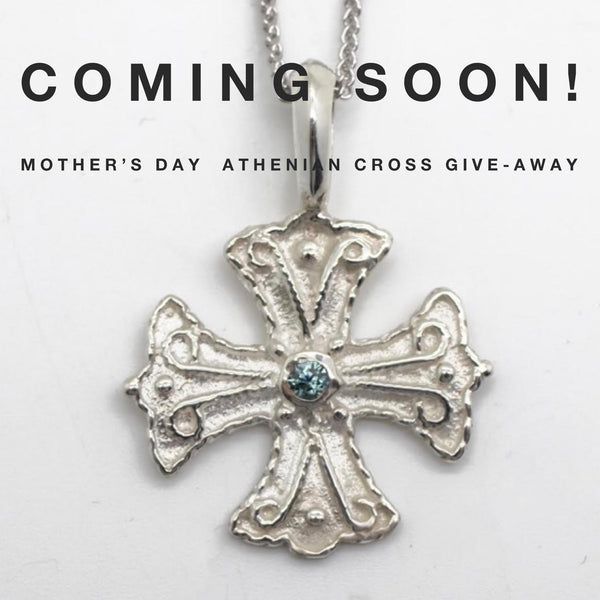Mother's Day Athenian Cross Give-Away