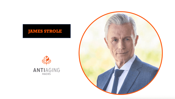 James Strole Anti Aging Hacks