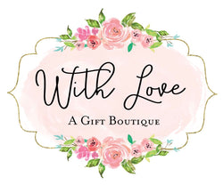 With Love - A Gift Boutique