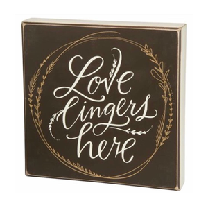Love Lingers Box Sign