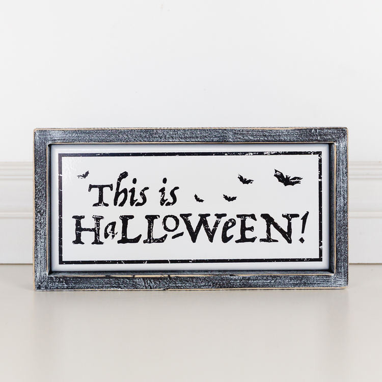 This Is Halloween Sign