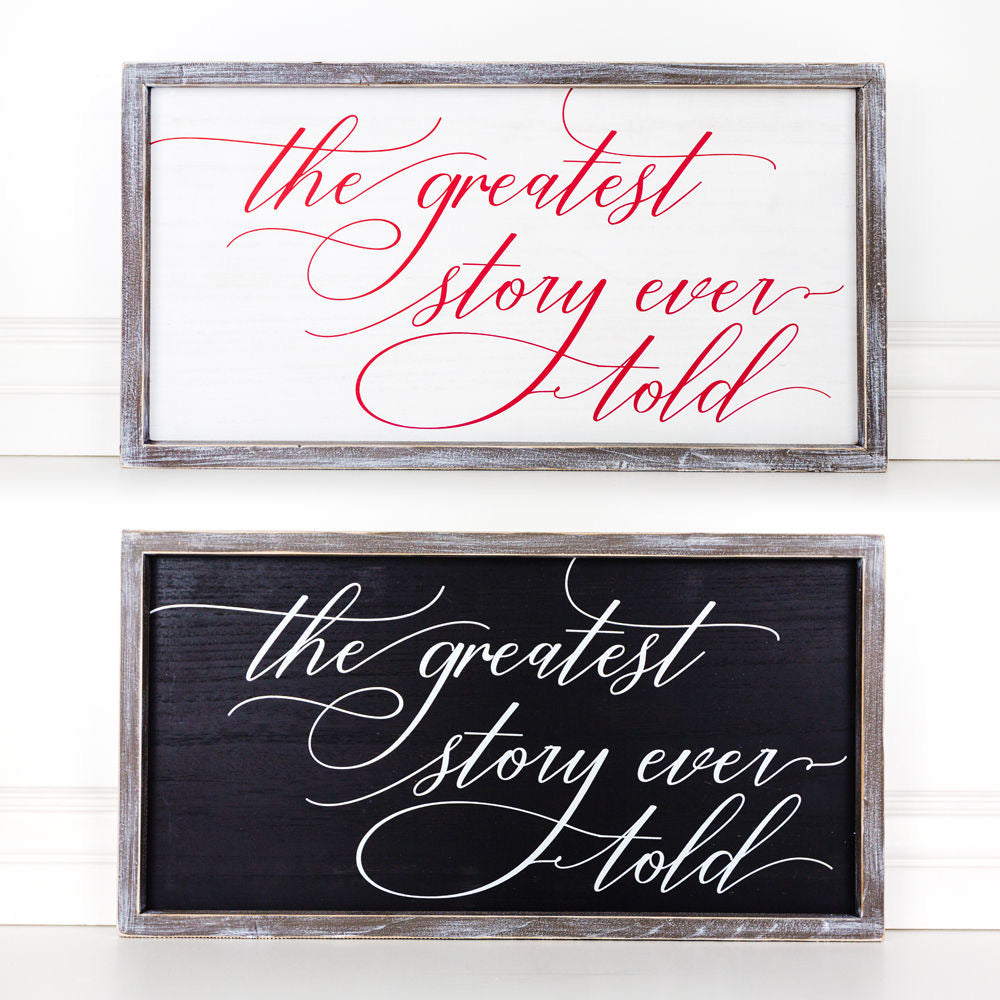 Reversible Greatest Story Sign