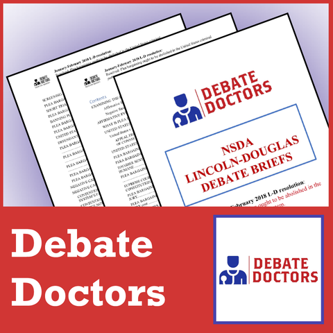 Debate Doctors NSDA LD Briefs September/October 2018 - SpeechGeek Market