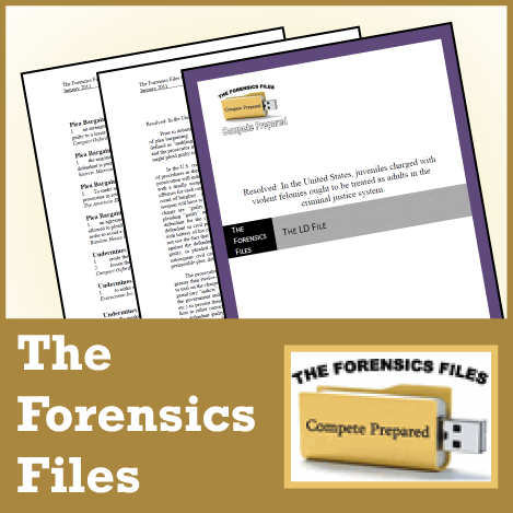 The Forensics Files: NSDA LD Sept/Oct 2018 File
