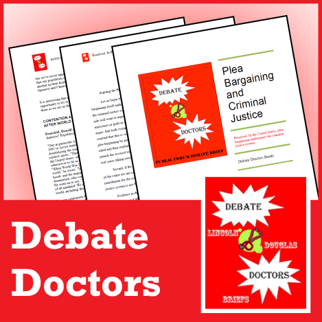 Debate Doctors LD Briefs March/April 2016 - SpeechGeek Market