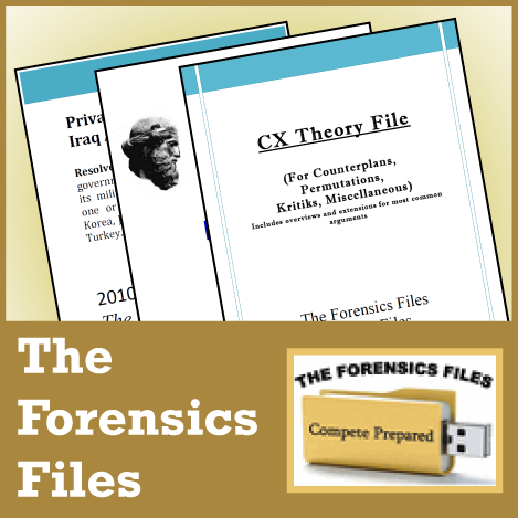 Forensics Files Policy/CX Theory Files: For Counterplans, Permutations, Kritiks and More! - SpeechGeek Market