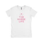 "Clubs ""THE NURSE LIFE"" Women T-Shirt"