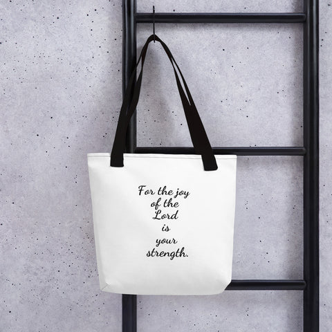 "JC by Urbangoat "" For the joy of the Lord is your strength."" Tote bag"