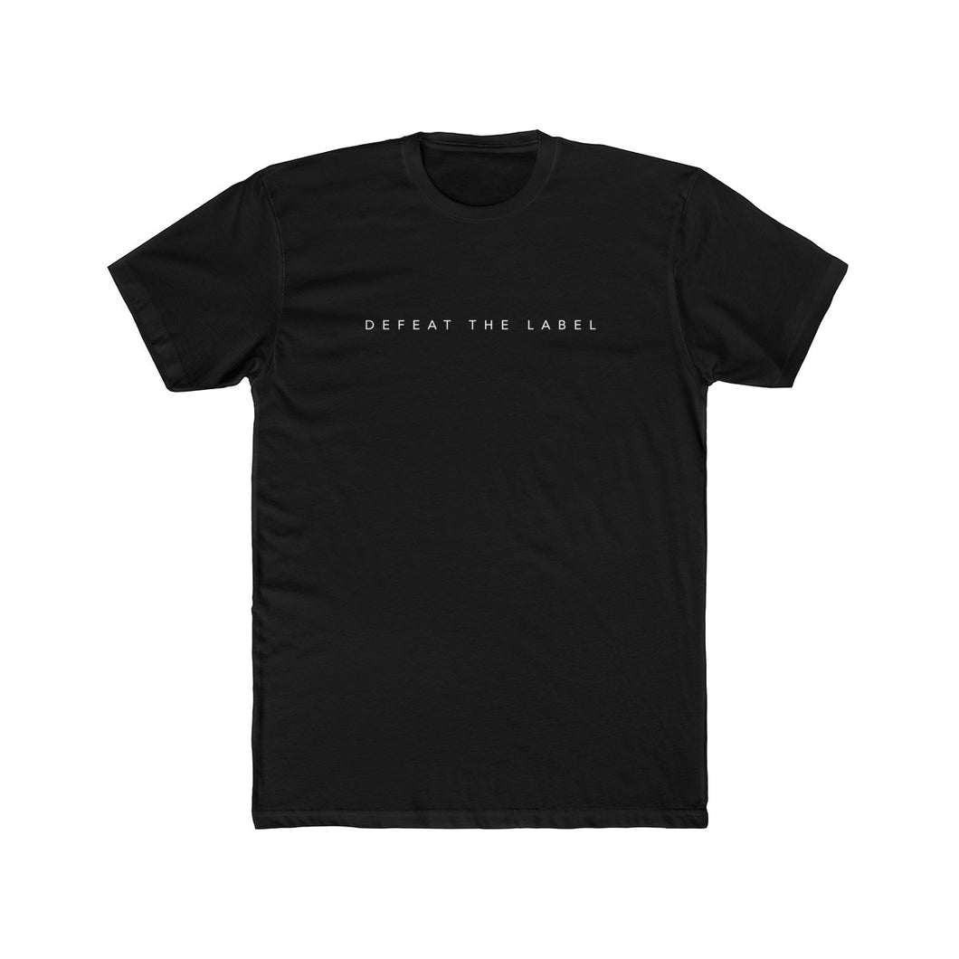 Defeat The Label Statement T-shirt