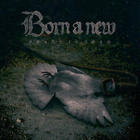 "Born A New ""Peace Is Dead"" EP"