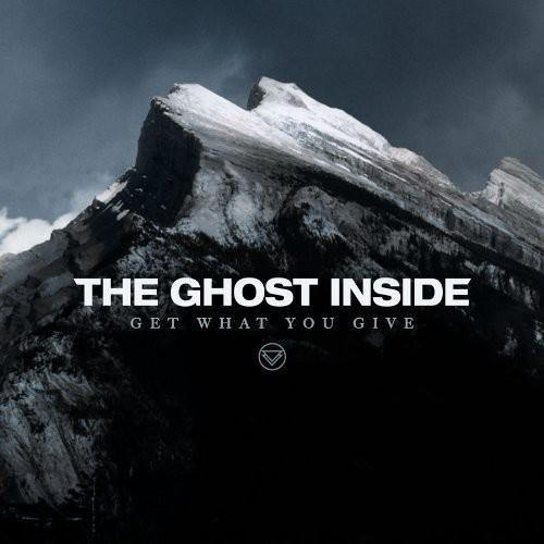 "The Ghost Inside ""Get What You Give"" 12"""