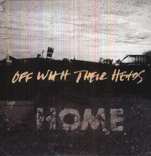 "Off With Their Heads ""Home"" 12"""
