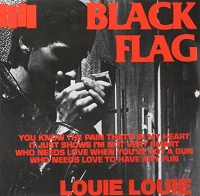 "Buy Now – Black Flag ""Louie Louie"" 7"" – Cold Cuts Merch"