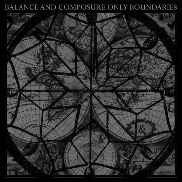 "Balance and Composure ""Only Boundries"" 12"" EP"